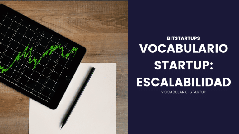 VOCABULARIO STARTUP: ESCALABILIDAD